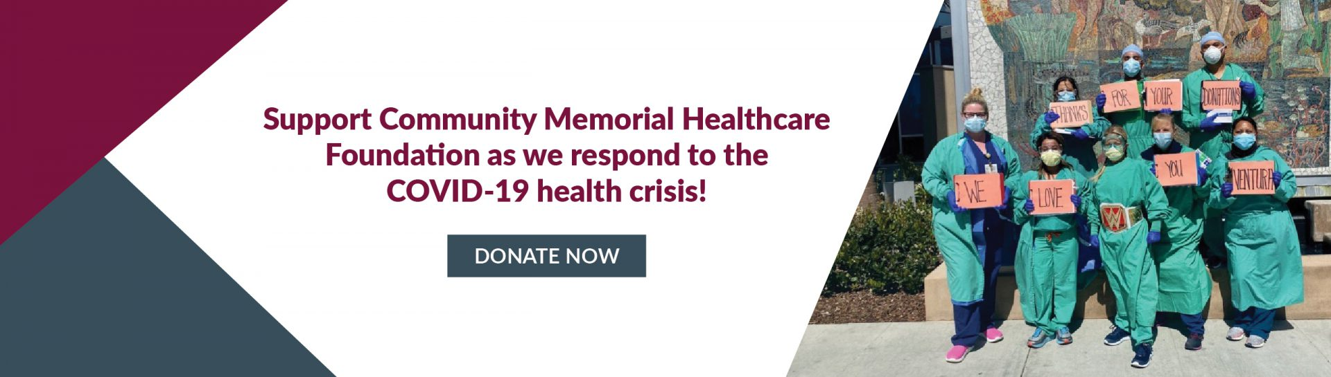 Support Community Memorial Healthcare Foundation as we respond to the COVID-19 health crisis! Donate Now